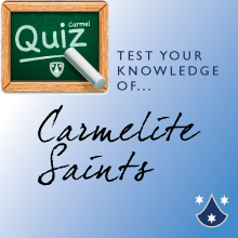 Quiz: Carmelite Saints